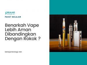 Benarkah Vape Lebih Aman dan Sehat Dibanding Rokok Konvensional?